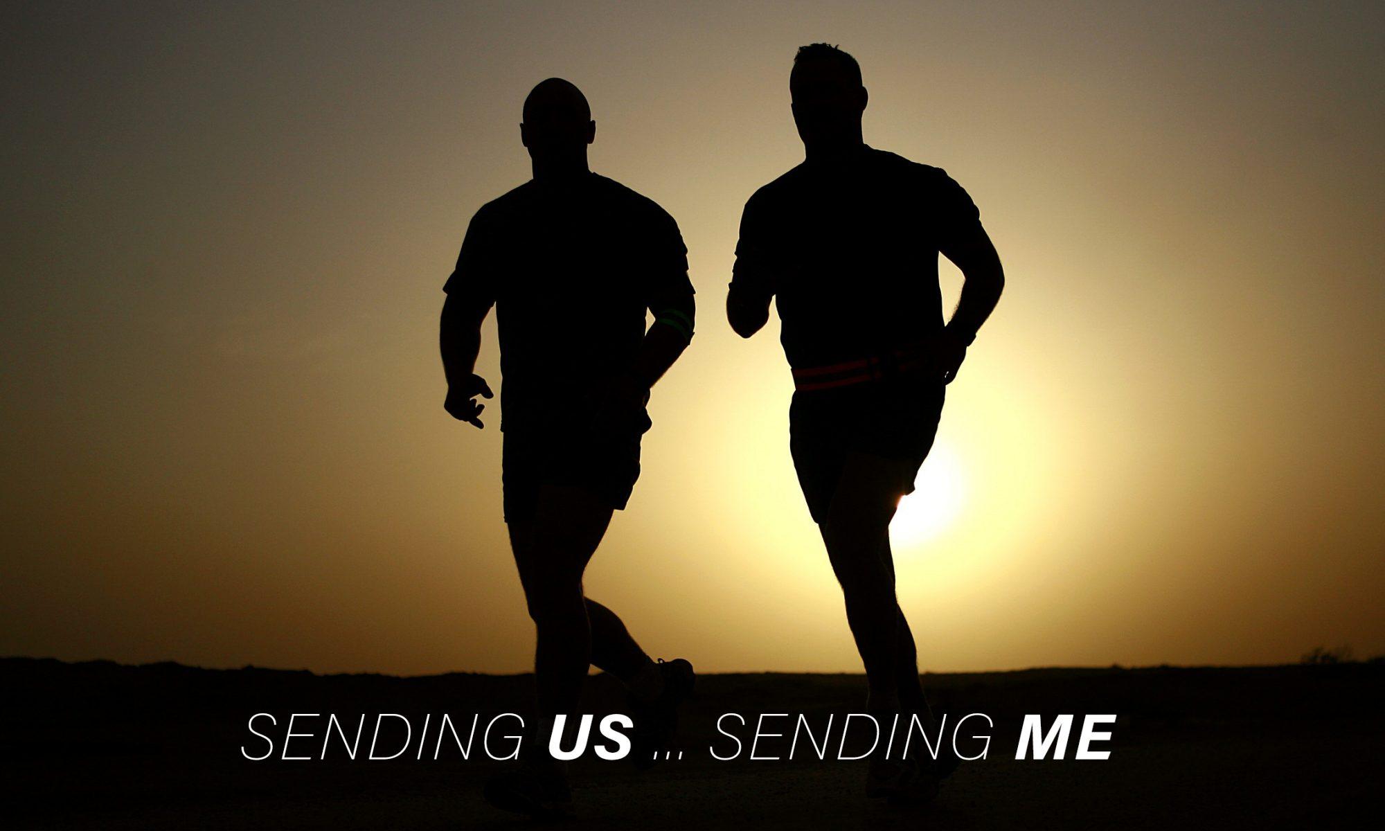 Mission: Sending Us ... Sending Me