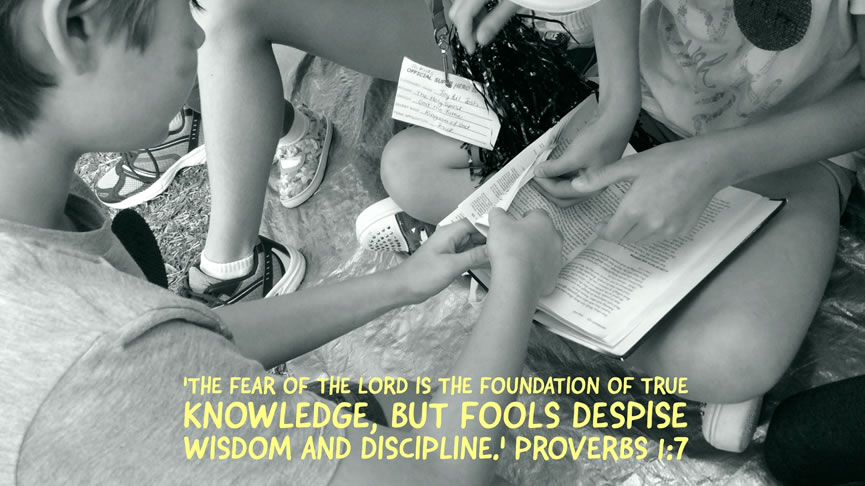 'The fear of the Lord is the foundation of knowledge, but fools despise wisdom and discipline.' Proverbs 1:7
